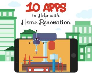 The Top 10 Apps for Home Renovation